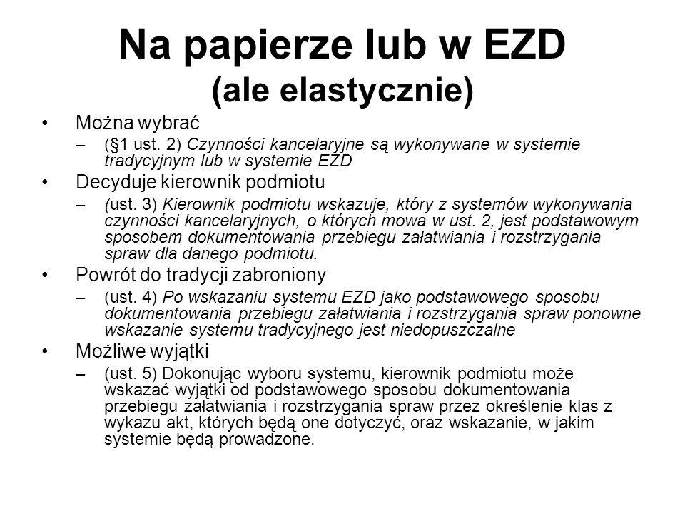 Na papierze lub w EZD (ale elastycznie)