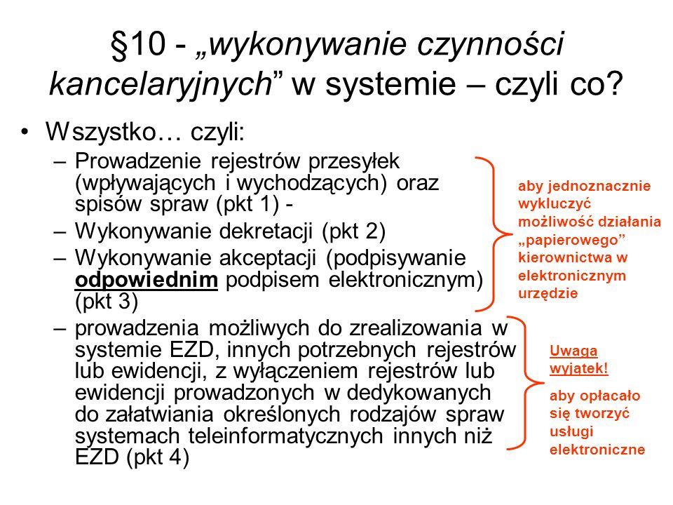 """§10 - """"wykonywanie czynności kancelaryjnych w systemie – czyli co"""