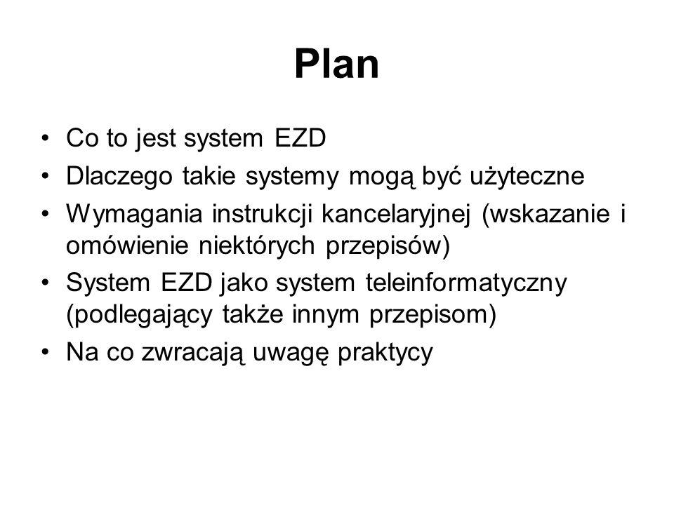 Plan Co to jest system EZD Dlaczego takie systemy mogą być użyteczne
