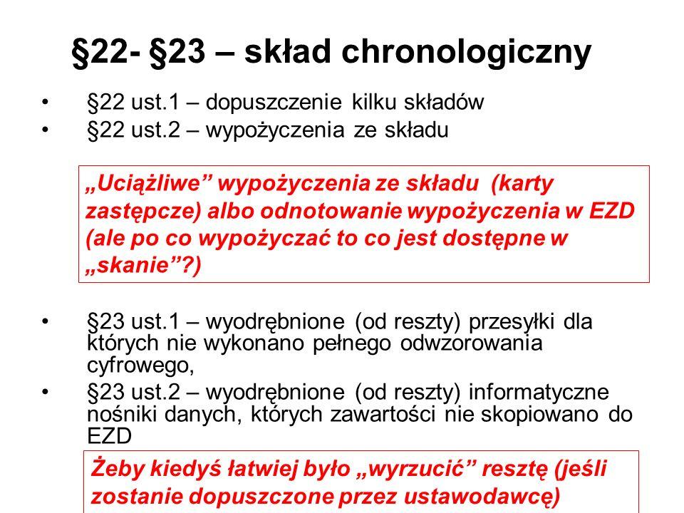 §22- §23 – skład chronologiczny