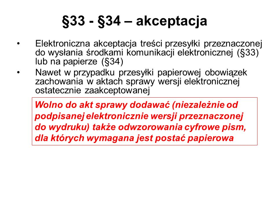 §33 - §34 – akceptacja