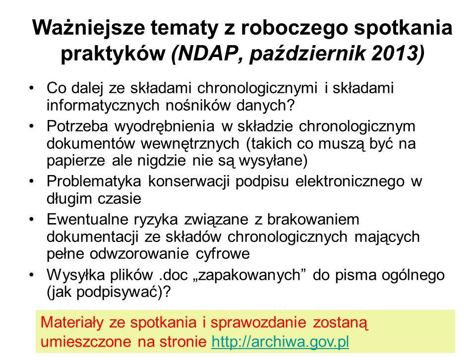 Ważniejsze tematy z roboczego spotkania praktyków (NDAP, październik 2013)