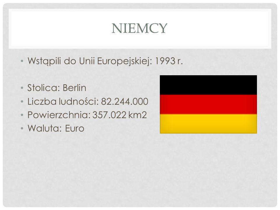 Niemcy Wstąpili do Unii Europejskiej: 1993 r. Stolica: Berlin