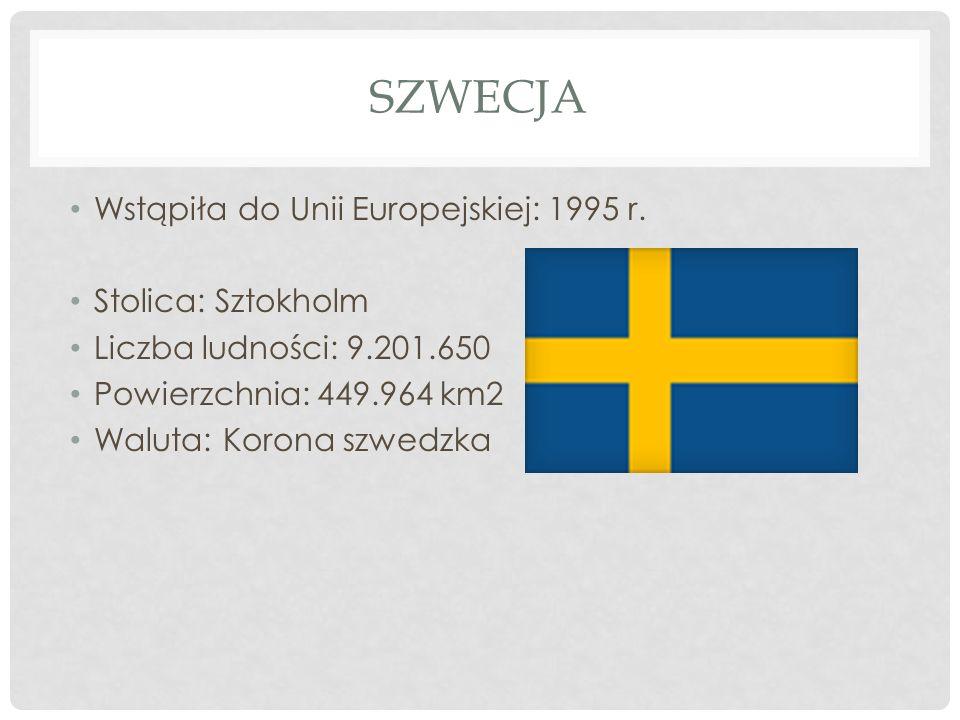 Szwecja Wstąpiła do Unii Europejskiej: 1995 r. Stolica: Sztokholm