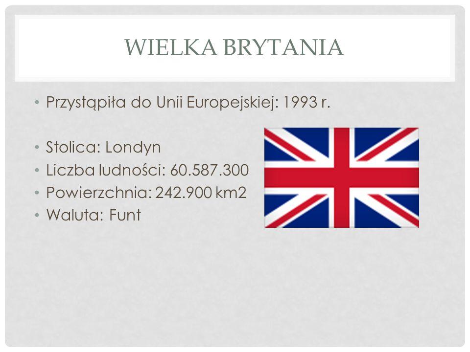 Wielka Brytania Przystąpiła do Unii Europejskiej: 1993 r.