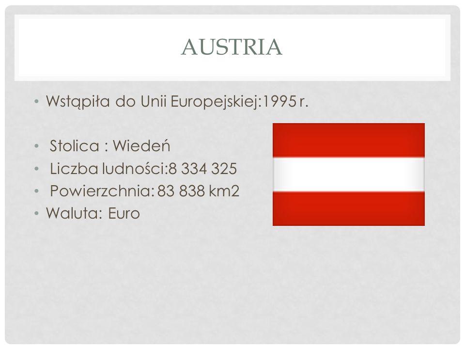 Austria Wstąpiła do Unii Europejskiej:1995 r. Stolica : Wiedeń