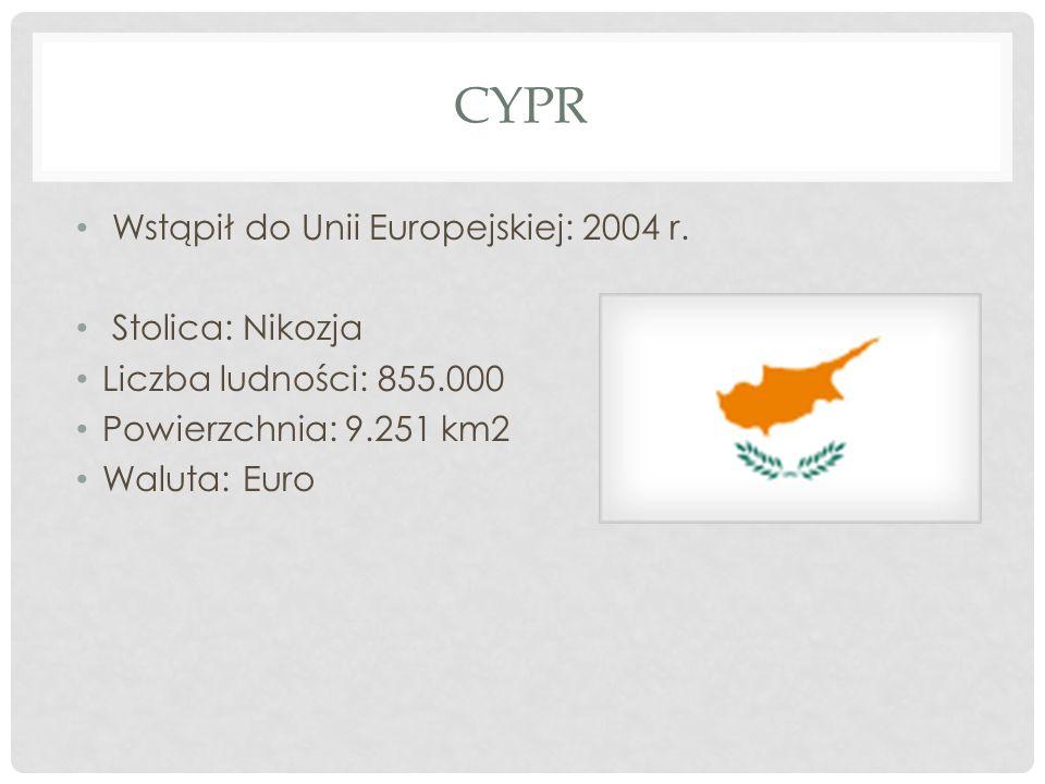Cypr Wstąpił do Unii Europejskiej: 2004 r. Stolica: Nikozja