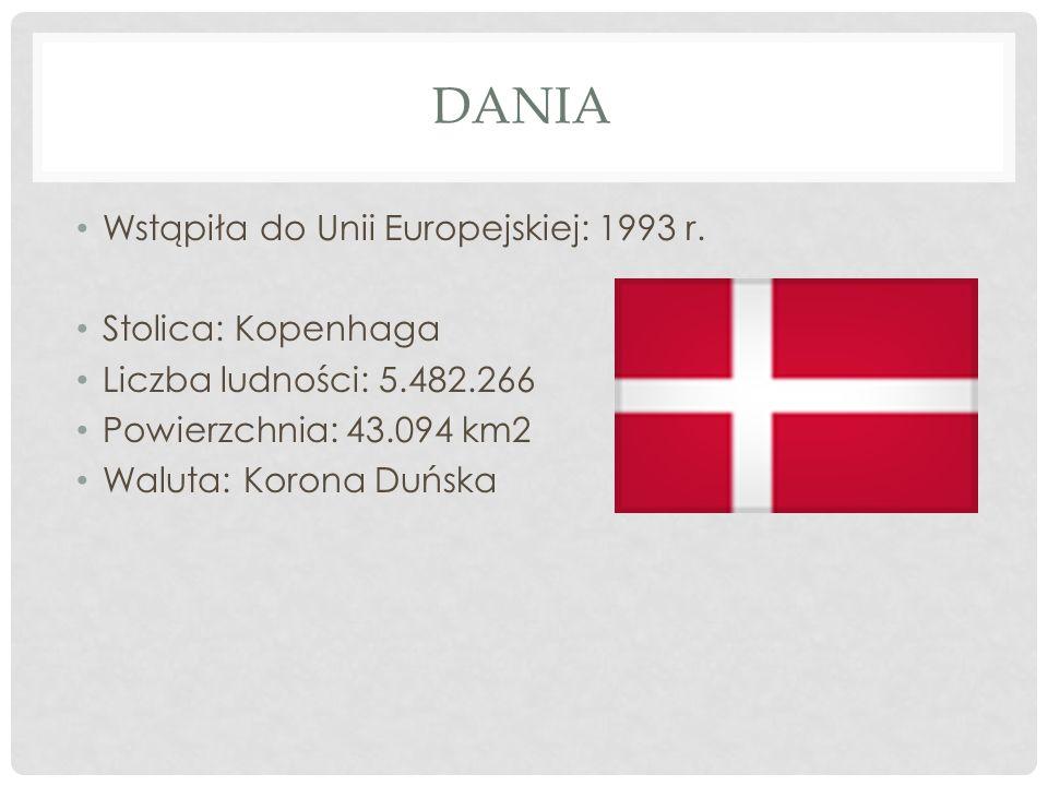 Dania Wstąpiła do Unii Europejskiej: 1993 r. Stolica: Kopenhaga