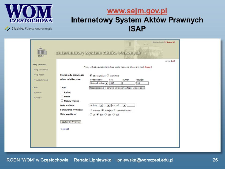 www.sejm.gov.pl Internetowy System Aktów Prawnych ISAP