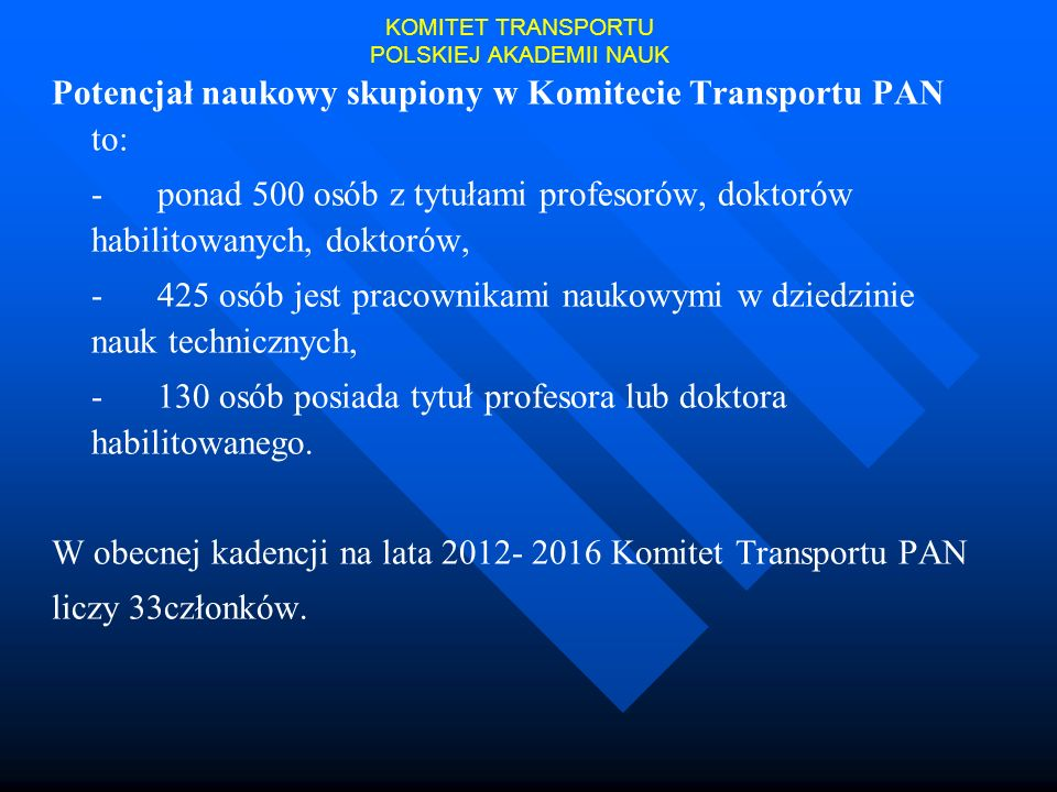KOMITET TRANSPORTU POLSKIEJ AKADEMII NAUK