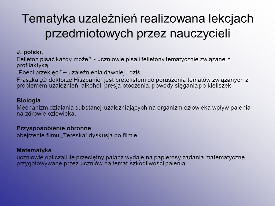 Tematyka uzależnień realizowana lekcjach przedmiotowych przez nauczycieli