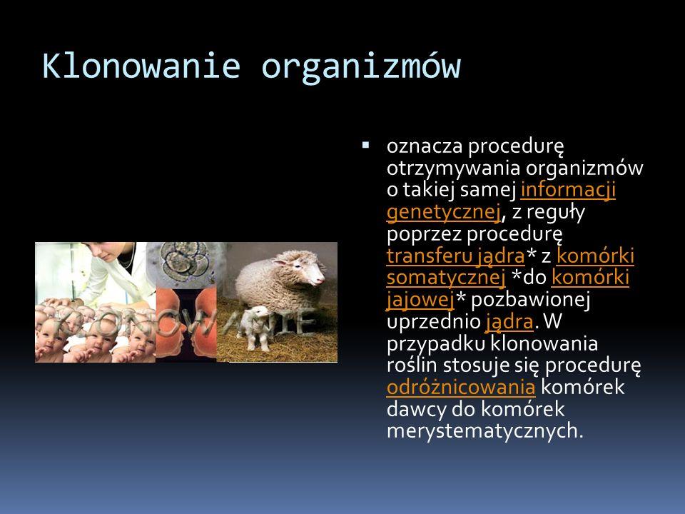 Klonowanie organizmów