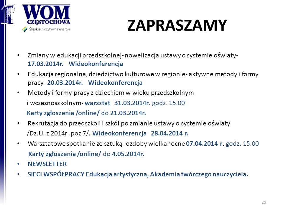 ZAPRASZAMY Zmiany w edukacji przedszkolnej- nowelizacja ustawy o systemie oświaty- 17.03.2014r. Wideokonferencja.