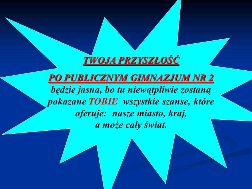PO PUBLICZNYM GIMNAZJUM NR 2