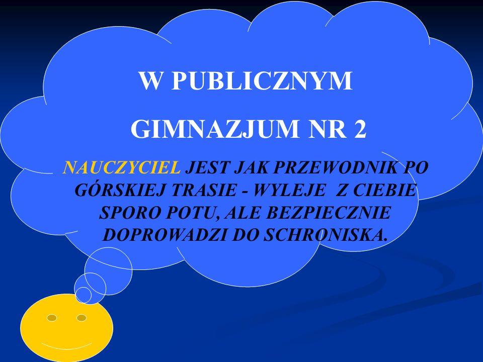 W PUBLICZNYM GIMNAZJUM NR 2