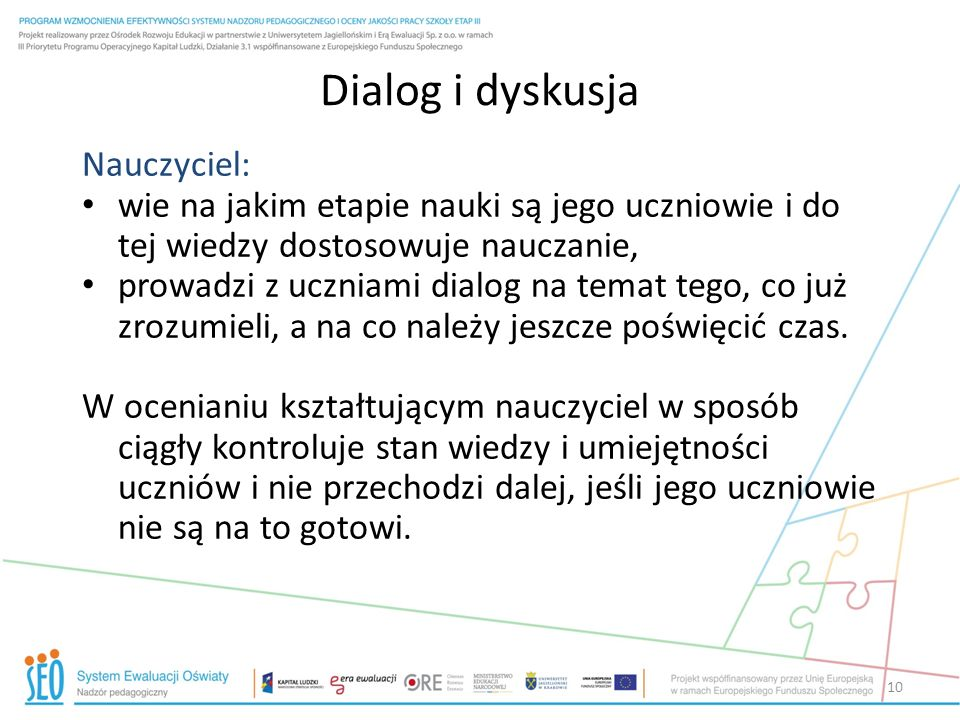Dialog i dyskusja Nauczyciel: