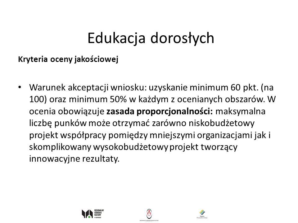 Edukacja dorosłych Kryteria oceny jakościowej.