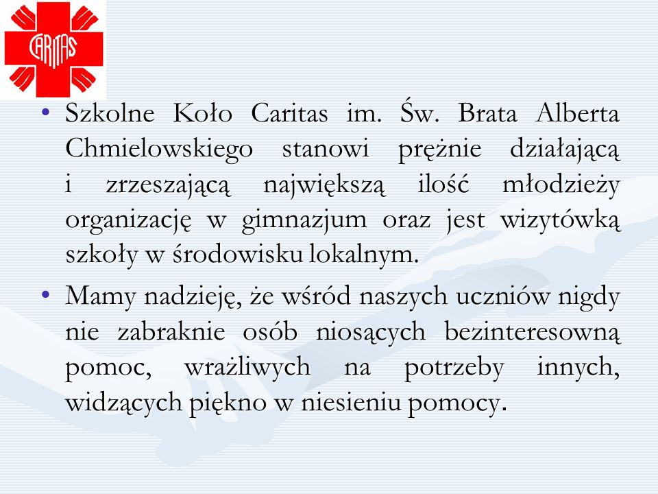 Szkolne Koło Caritas im. Św