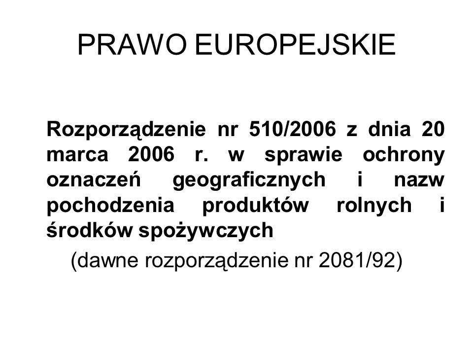 (dawne rozporządzenie nr 2081/92)