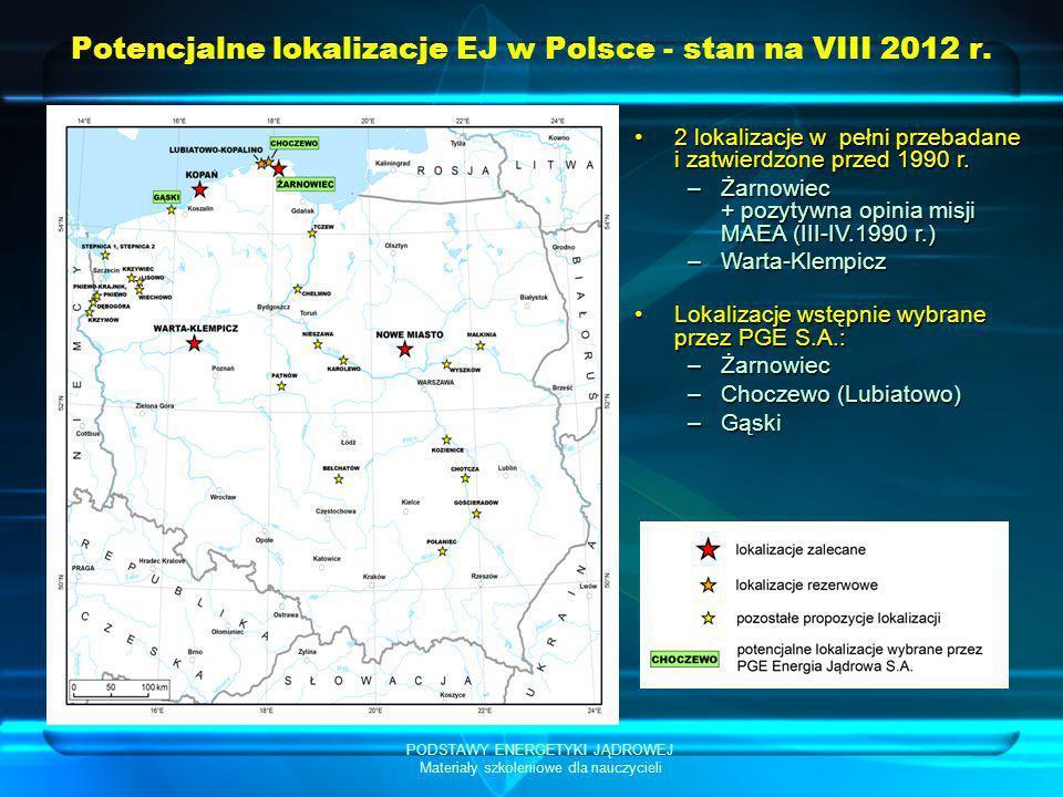 Potencjalne lokalizacje EJ w Polsce - stan na VIII 2012 r.
