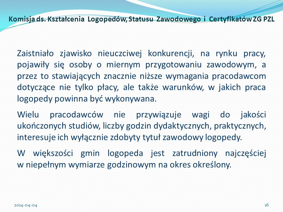 Komisja ds. Kształcenia Logopedów, Statusu Zawodowego i Certyfikatów ZG PZL