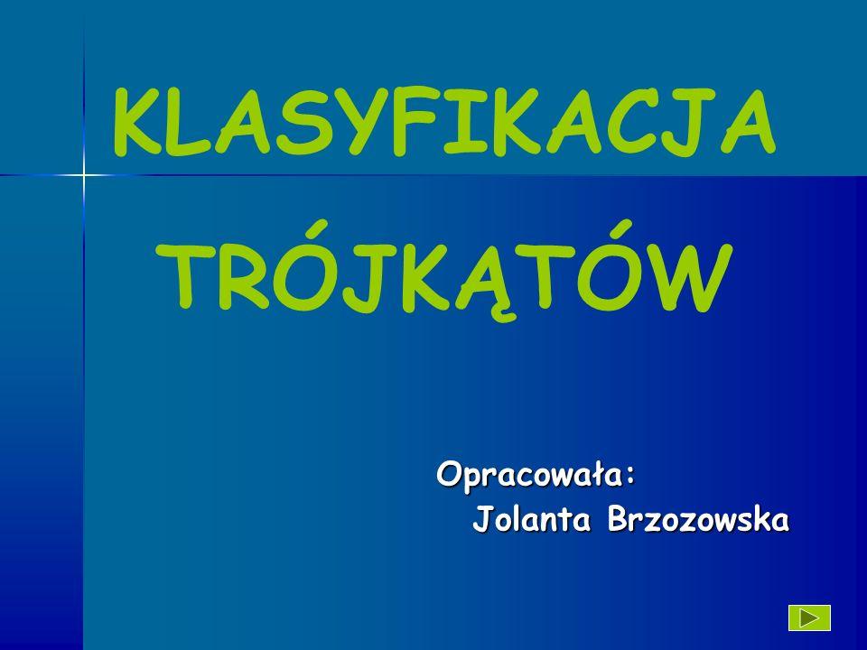 Opracowała: Jolanta Brzozowska