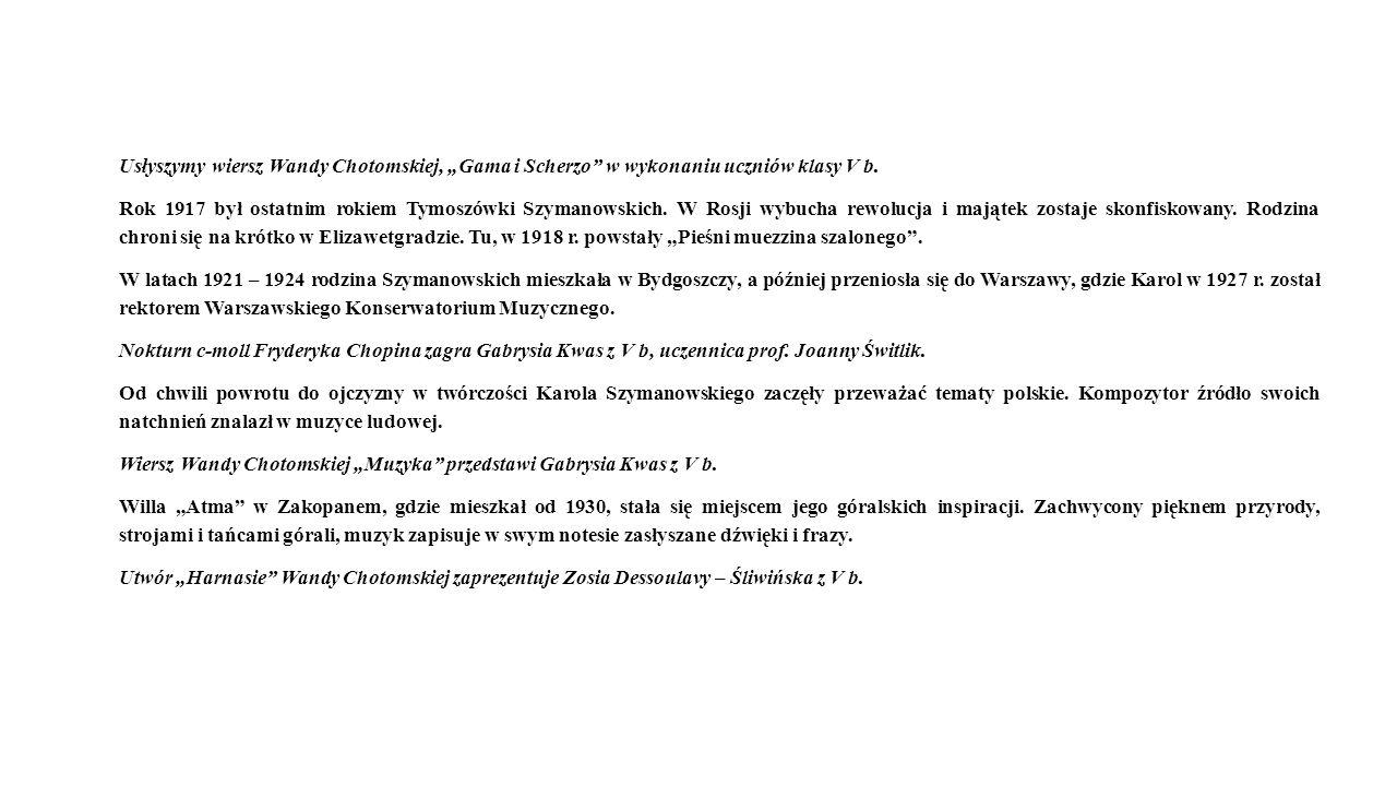 """Usłyszymy wiersz Wandy Chotomskiej, """"Gama i Scherzo w wykonaniu uczniów klasy V b."""