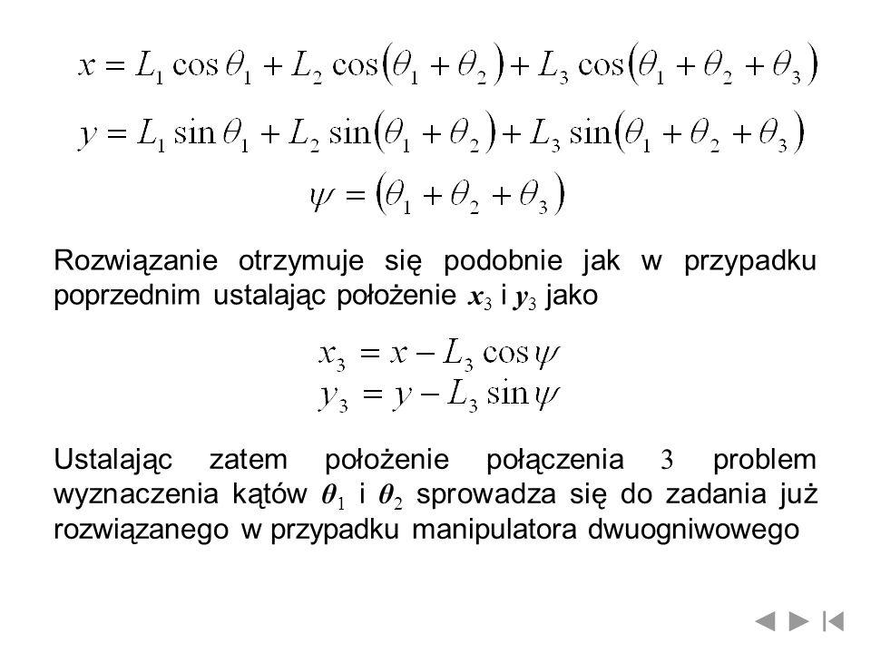 Rozwiązanie otrzymuje się podobnie jak w przypadku poprzednim ustalając położenie x3 i y3 jako
