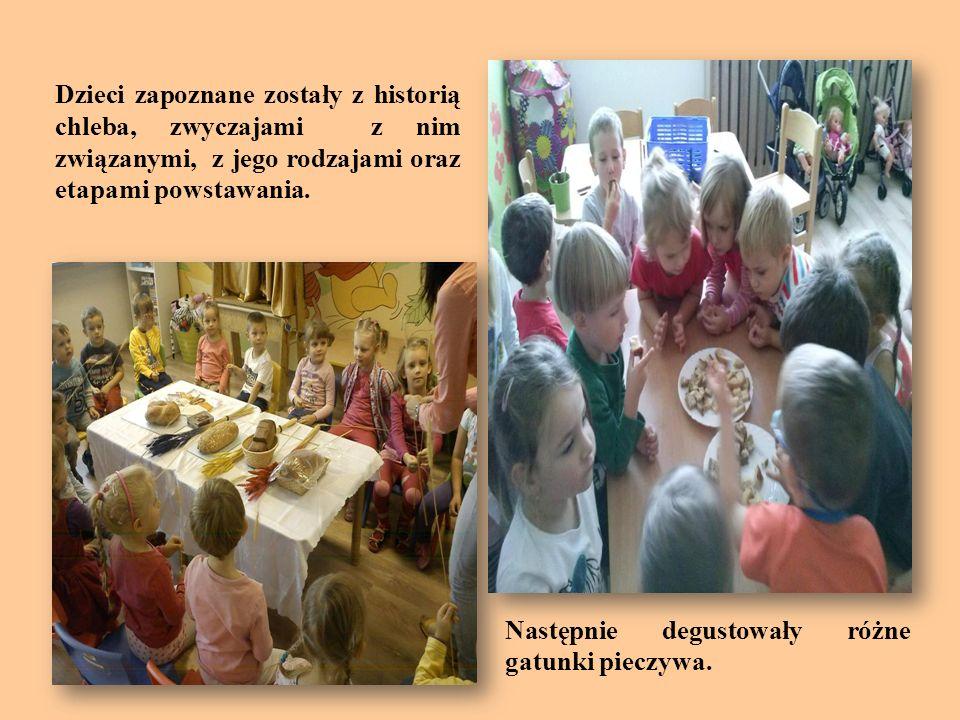 Dzieci zapoznane zostały z historią chleba, zwyczajami z nim związanymi, z jego rodzajami oraz etapami powstawania.