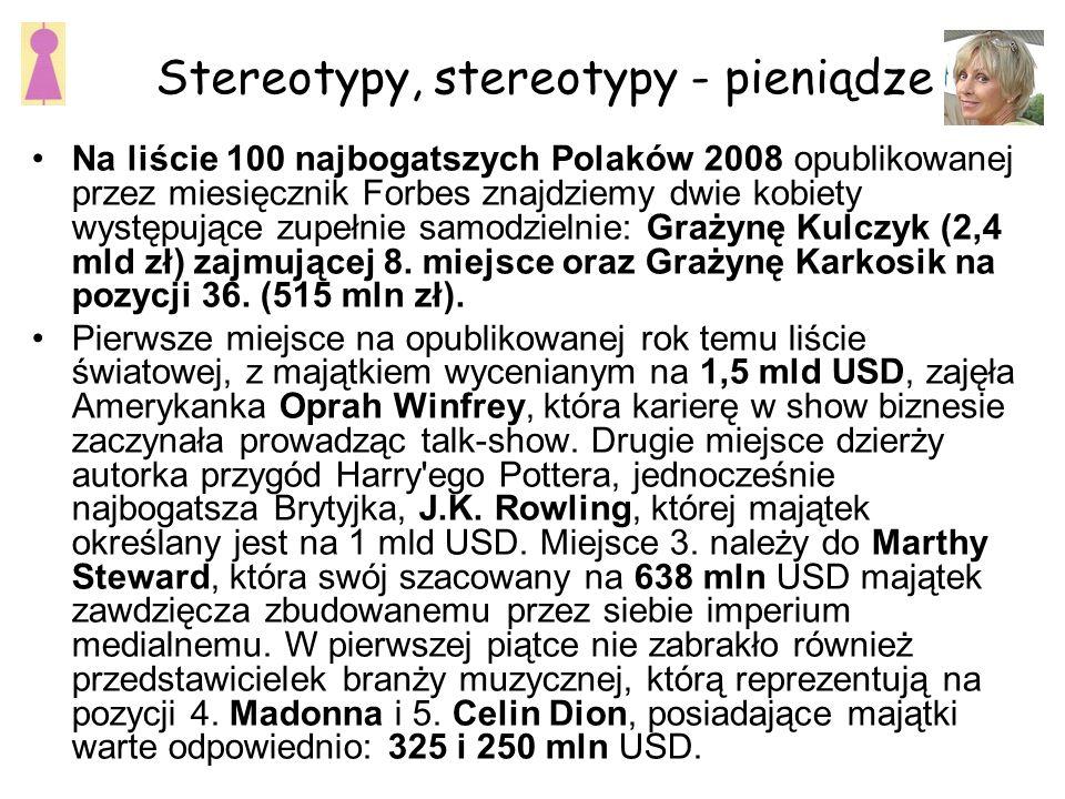 Stereotypy, stereotypy - pieniądze