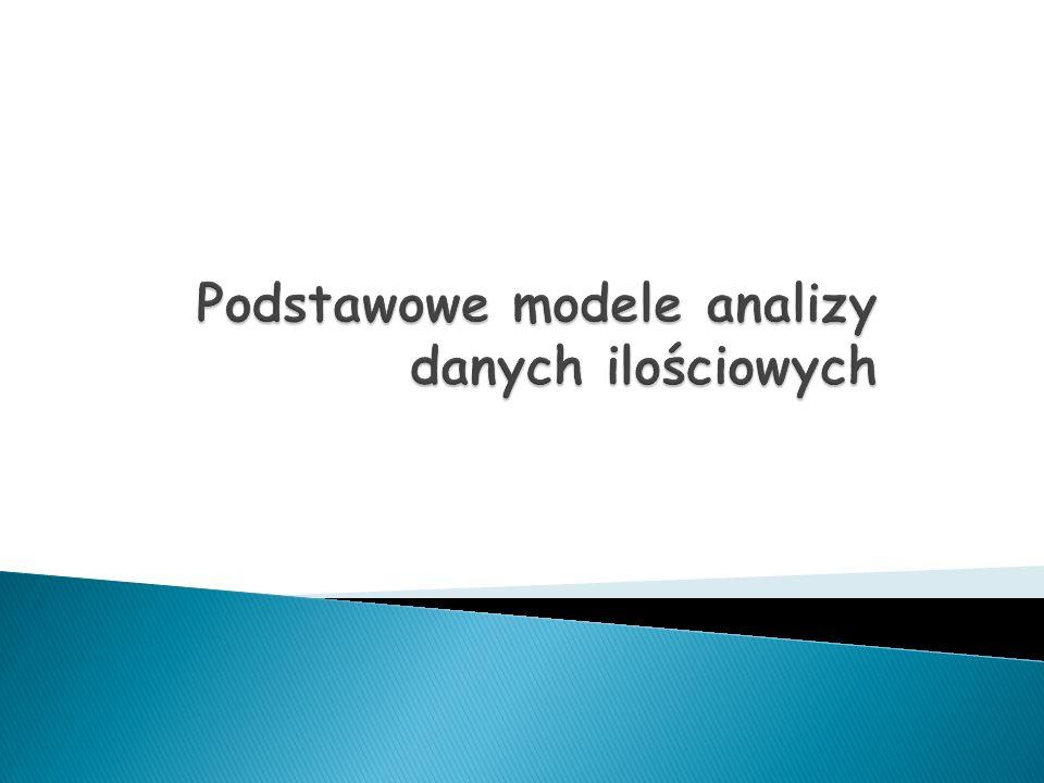 Podstawowe modele analizy danych ilościowych