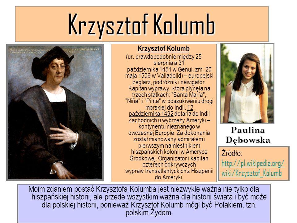 Krzysztof Kolumb Paulina Dębowska