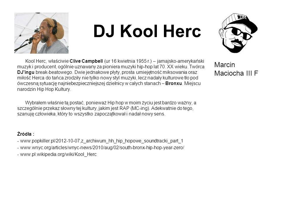 DJ Kool Herc Marcin Maciocha III F