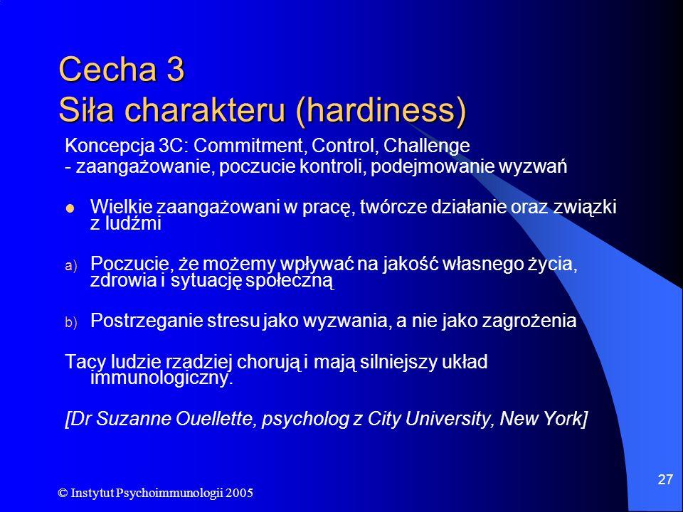 Cecha 3 Siła charakteru (hardiness)