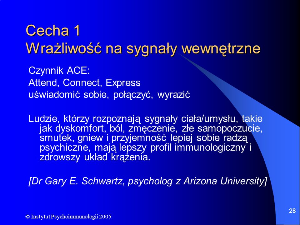 Cecha 1 Wrażliwość na sygnały wewnętrzne