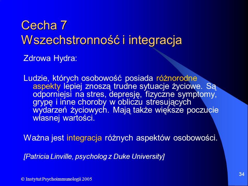 Cecha 7 Wszechstronność i integracja