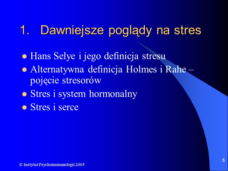 Dawniejsze poglądy na stres