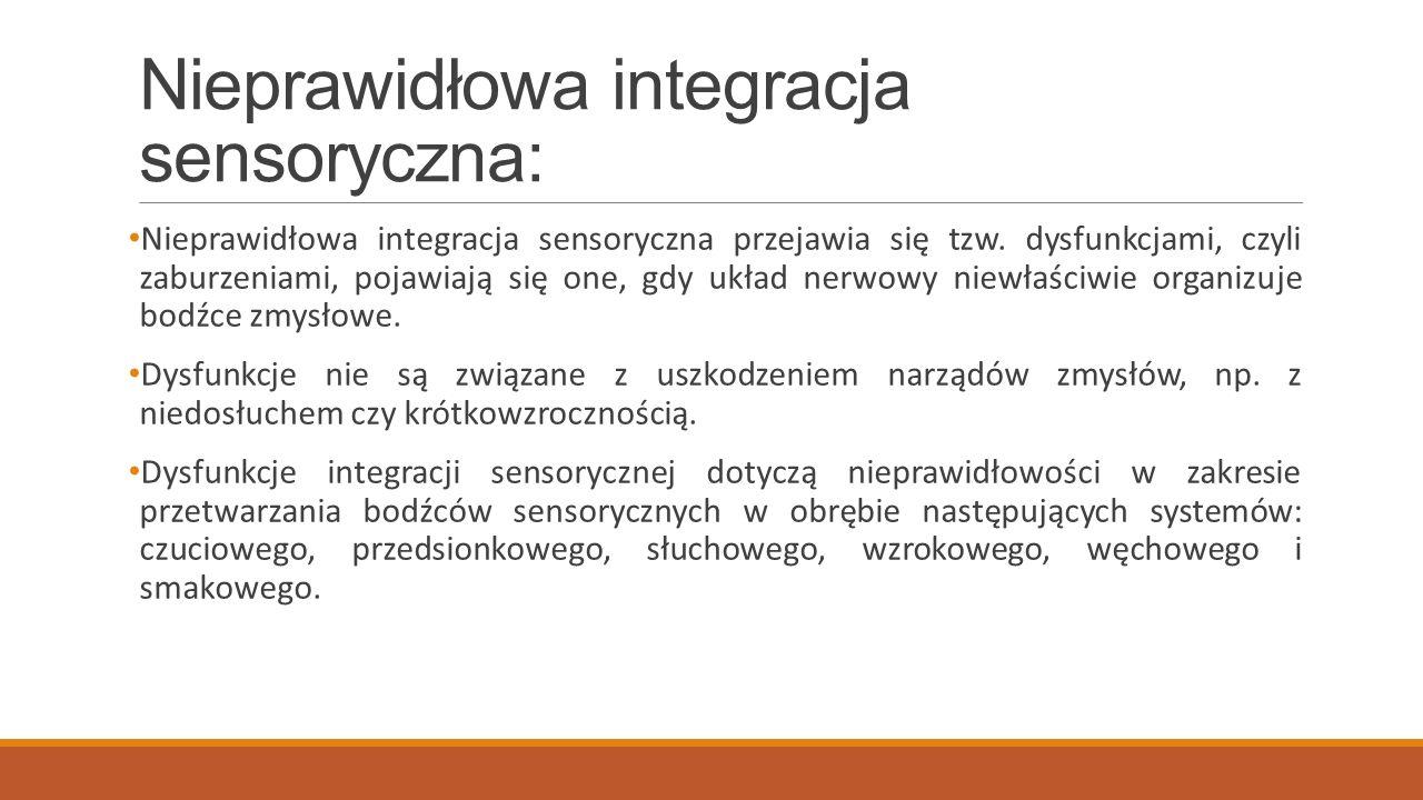 Nieprawidłowa integracja sensoryczna: