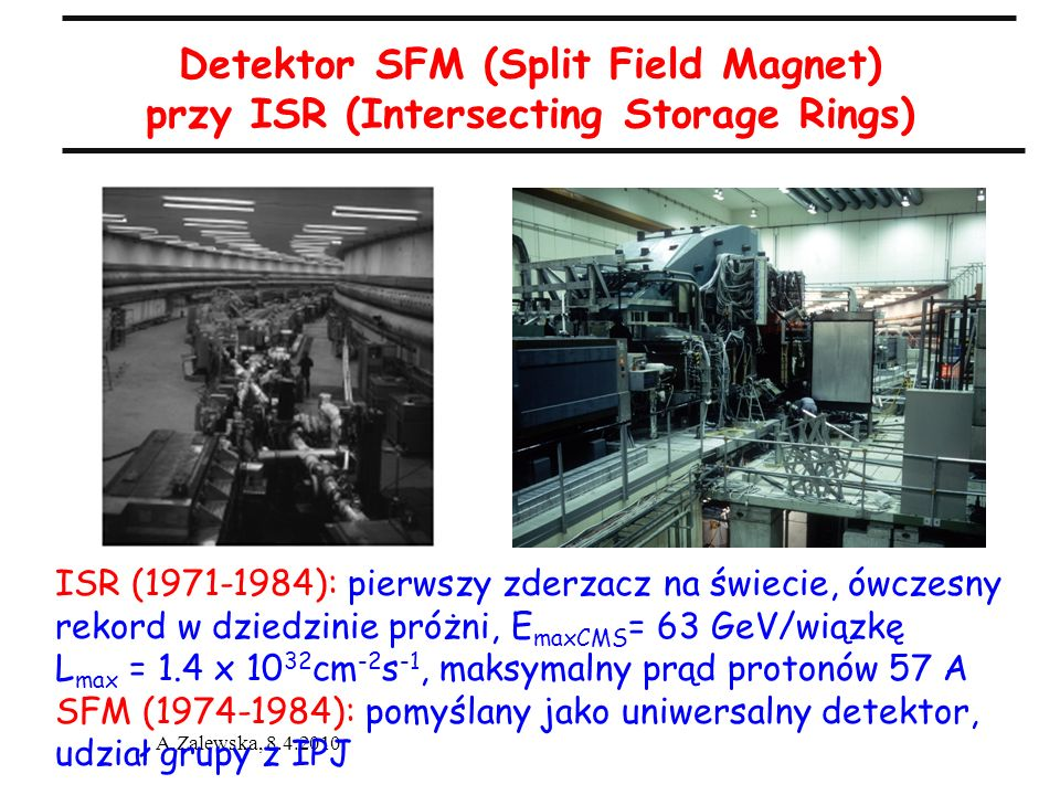 Detektor SFM (Split Field Magnet) przy ISR (Intersecting Storage Rings)