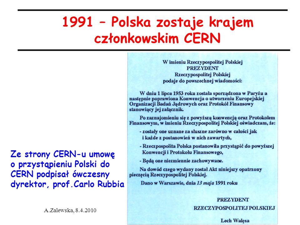 1991 – Polska zostaje krajem członkowskim CERN