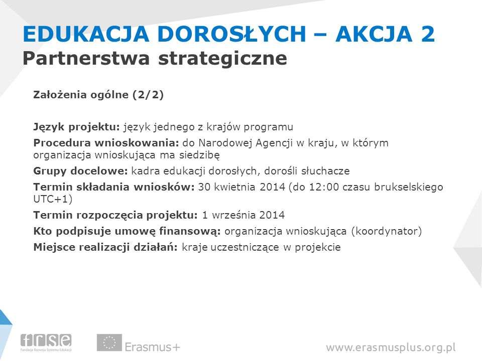 EDUKACJA DOROSŁYCH – AKCJA 2 Partnerstwa strategiczne