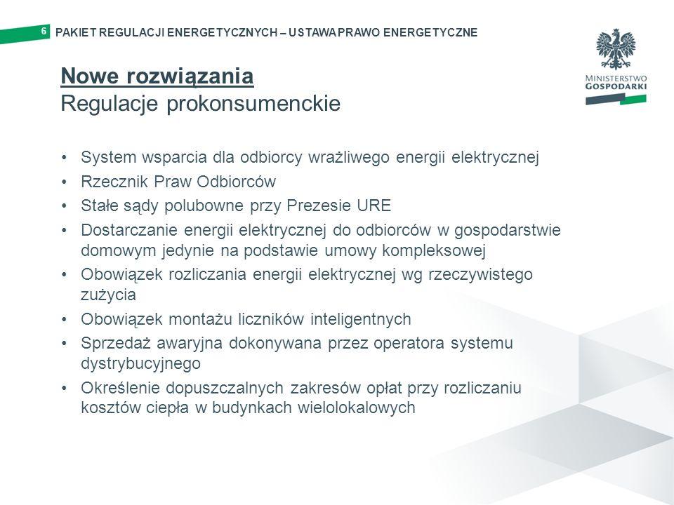 Nowe rozwiązania Regulacje prokonsumenckie