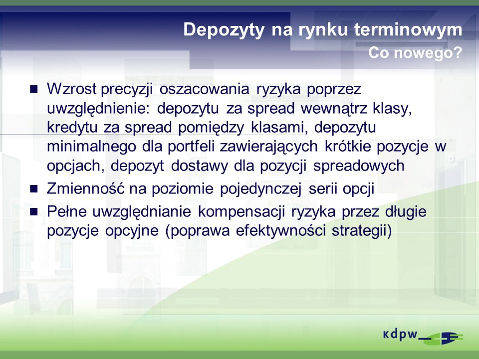 Depozyty na rynku terminowym Co nowego