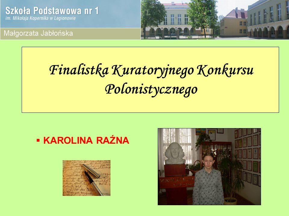 Finalistka Kuratoryjnego Konkursu Polonistycznego