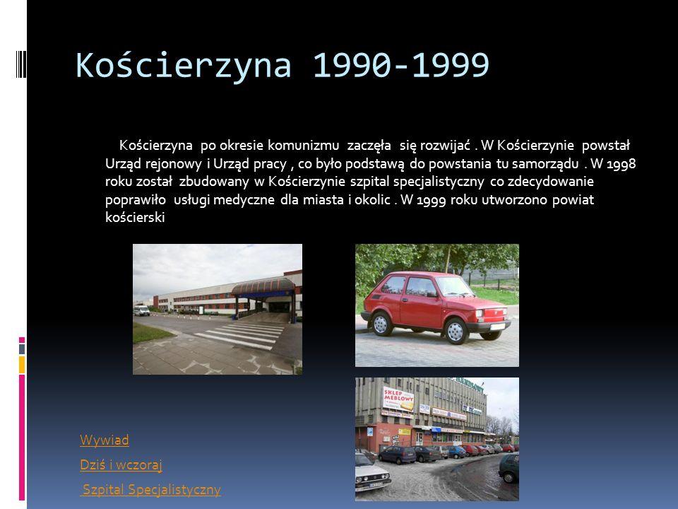 Kościerzyna 1990-1999