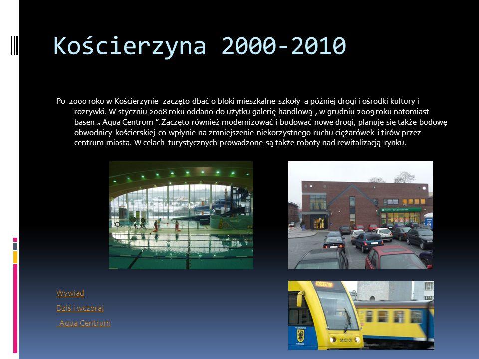 Kościerzyna 2000-2010