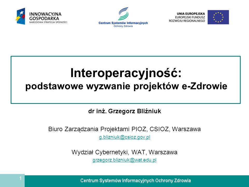 Interoperacyjność: podstawowe wyzwanie projektów e-Zdrowie