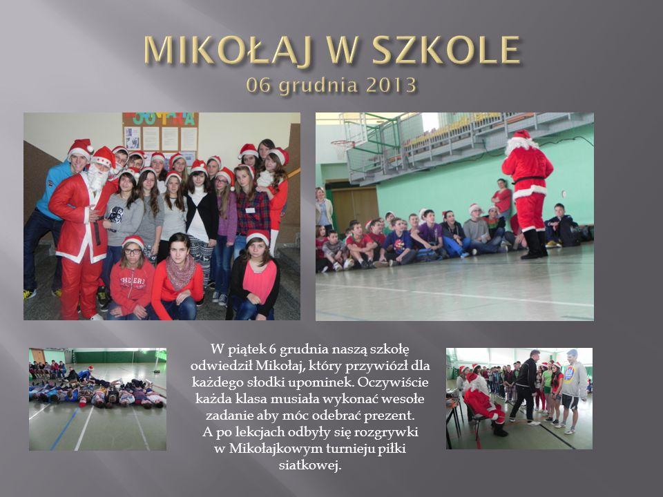 MIKOŁAJ W SZKOLE 06 grudnia 2013