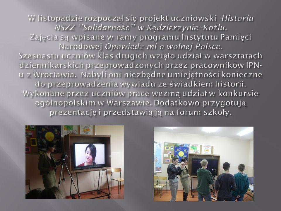 W listopadzie rozpoczął się projekt uczniowski Historia NSZZ ''Solidarność'' w Kędzierzynie--Koźlu.