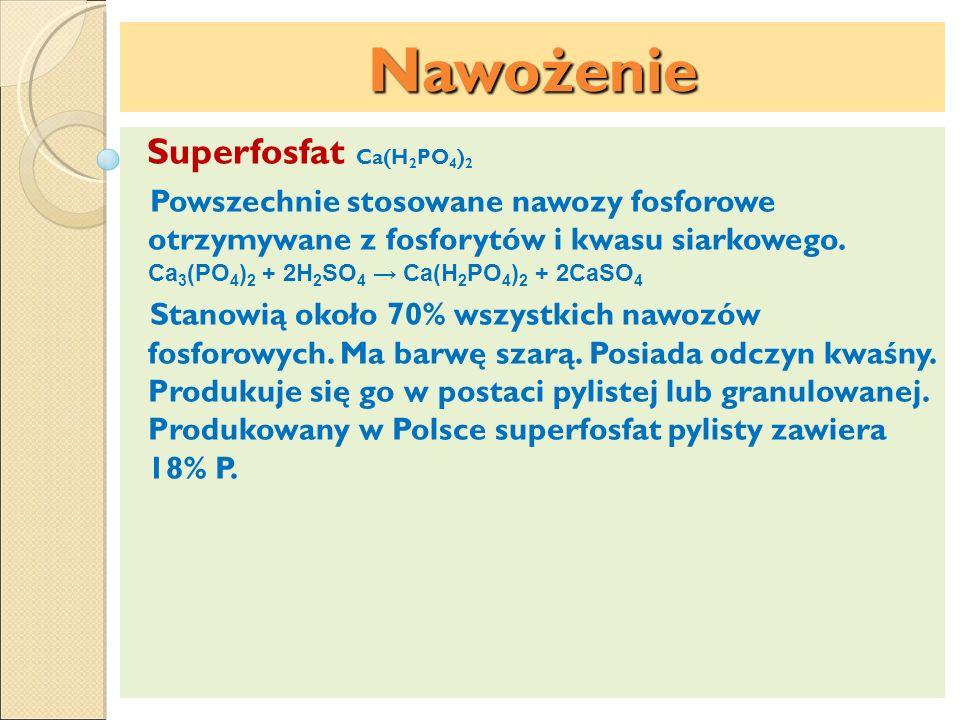 Nawożenie Superfosfat Ca(H2PO4)2